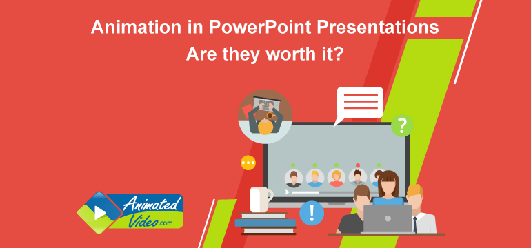 Animation In Powerpoint Presentations Are They Worth It