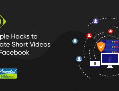 10-simple-hacks-to-create-short-videos-for-facebook