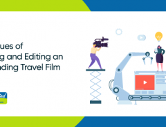 11-techniques-of-shooting-and-editing-an-outstanding-travel-film