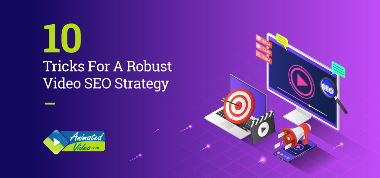 10-tricks-for-a-robust-video-seo-strategy
