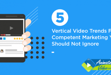 5-vertical-video-trends-for-competent-marketing-you-should-not-ignore